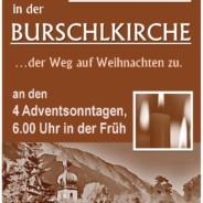 Rorate in der Burschlkirche an den Adventsonntagen